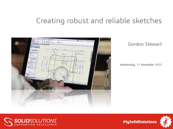 SOLIDWORKS Webcast Sketching