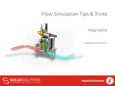 SOLIDWORKS Flow Simulation Webcast