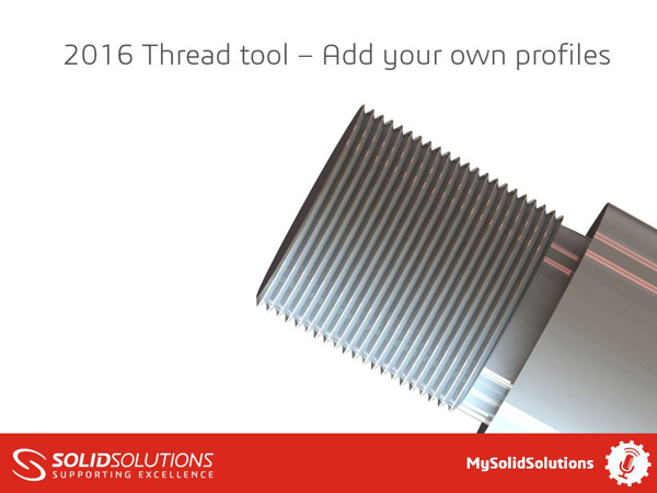 SOLIDWORKS 2016 Thread Tool