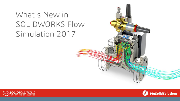 What S New In Solidworks Flow Simulation 2017