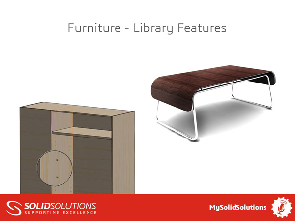 SOLIDWORKS Furniture Webcast Library Features