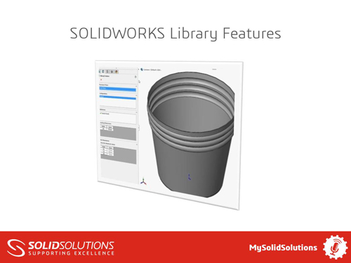 SOLIDWORKS Library Feature