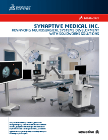 SOLIDWORKS Case Study Synaptive Medical
