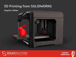 3D Printing from SOLIDWORKS