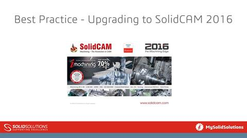 Best Practice - Upgrading to SolidCAM 2016