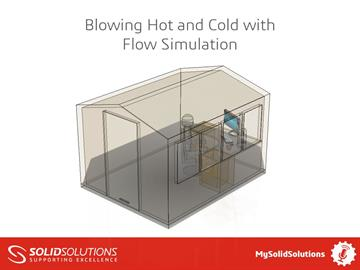 Blowing Hot and Cold with Flow Simulation