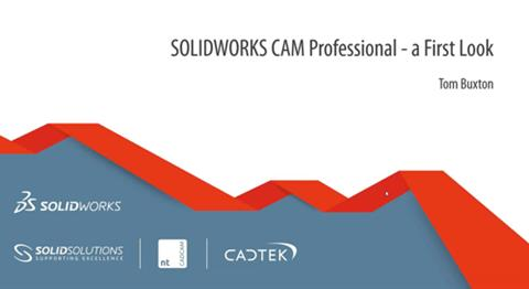 SOLIDWORKS CAM Professional - A First Look