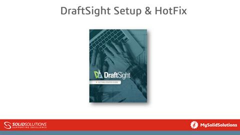 DraftSight Setup & HotFix