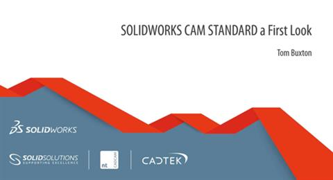 SOLIDWORKS CAM Standard - A First Look