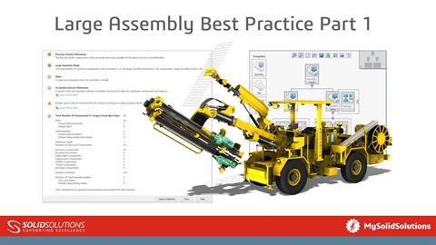 Large Assembly Best Practice Part 1