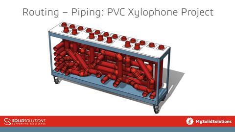 Routing – Piping: PVC Xylophone Project