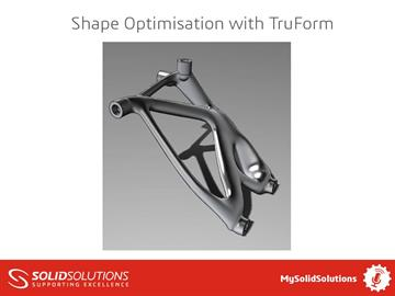 Shape Optimisation with TruForm