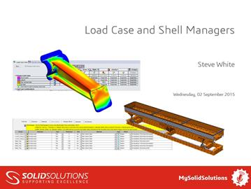 Load Case and Shell Managers