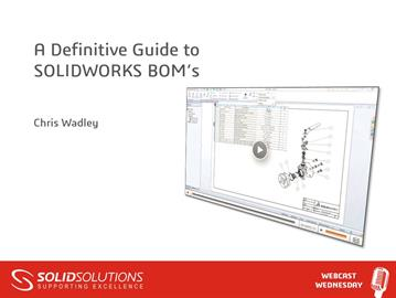 A Definitive Guide to SOLIDWORKS BOM's