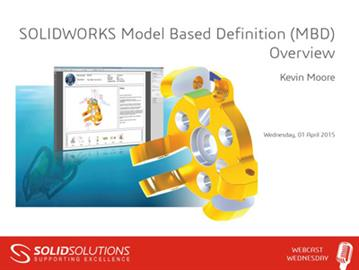 SOLIDWORKS Model Based Definition (MBD) Overview