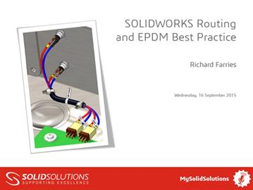 SOLIDWORKS Routing and EPDM Best Practice