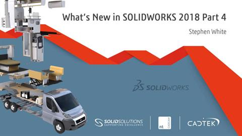 What's New in SOLIDWORKS 2018 Part 4