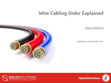 Wire Cabling Order Explained