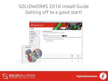 SOLIDWORKS 2016 Install Guide