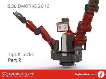 SOLIDWORKS 2016 Tips and Tricks Part 2