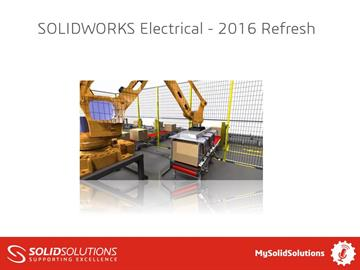 SOLIDWORKS Electrical - 2016 Refresh