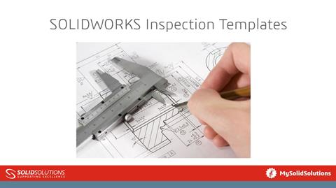SOLIDWORKS Inspection Templates