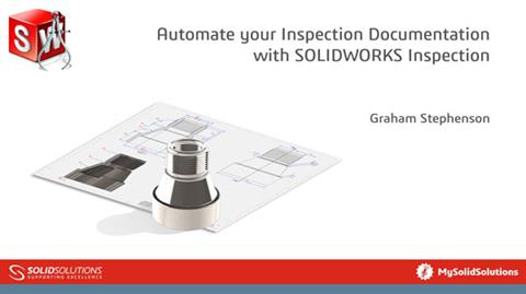 Automate your Inspection Documentation with SOLIDW
